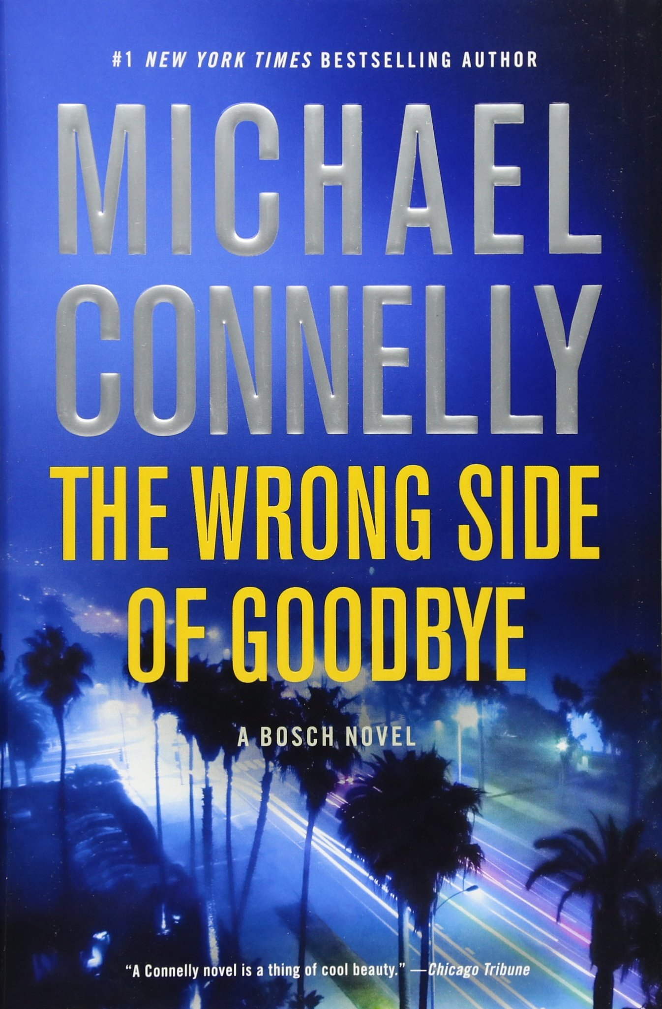 Amazon: The Wrong Side Of Goodbye (a Harry Bosch Novel)  (9780316225946): Michael Connelly: Books