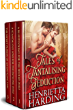 Tales of Tantalising Seduction: A Historical Regency Romance Collection