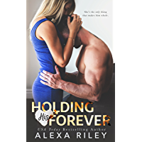 Holding His Forever (English Edition)