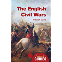 The English Civil Wars: A Beginner's Guide (Beginner's Guides)