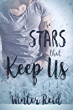 The Stars that Keep Us