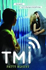 TMI Paperback