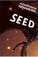 Seed (Among the Mythos) Kindle Edition
