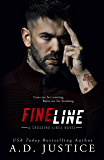 Fine Line: (A Stand-Alone Romantic Suspense Romance) (Crossing Lines Book 1)