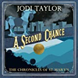A Second Chance: The Chronicles of St Mary's, Book 3
