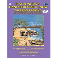Play Bongos & Hand Percussion Now: Basics and Beyond