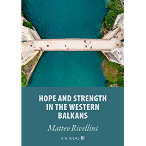 Hope and strength in the Western Balkans (Big Ideas Book 13)