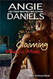 Claiming What's Mine (Sexy Simmons Series Book 2)