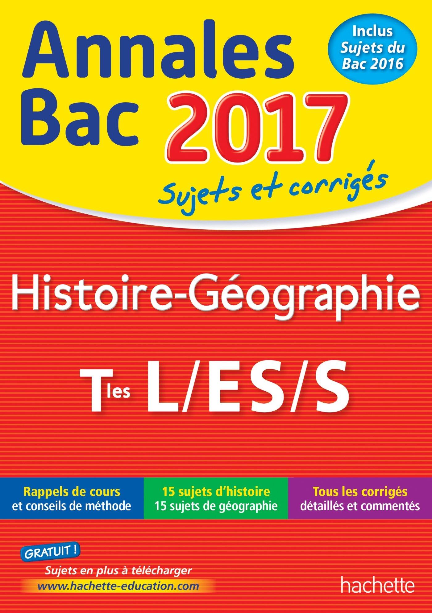 Annales Bac 2017 Histoire-Géo Term L/Es/S Annales du Bac: Amazon.es: Florence Nielly: Libros en idiomas extranjeros