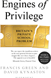 Engines of Privilege: Britain's Private School Problem
