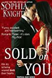 Sold on You (Tropical Heat Book 3)