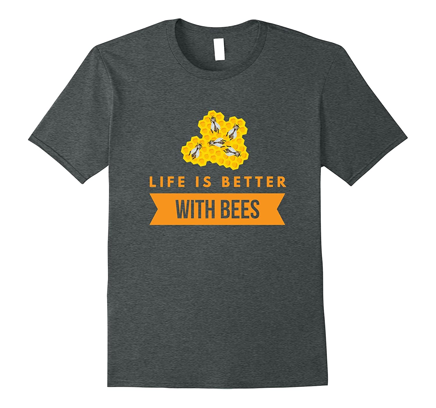 Life is better with bees beekeeping funny gift t-shirt