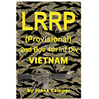 LRRP (Provisional) 2nd Bde 4th Infantry Division Vietnam 1966-67