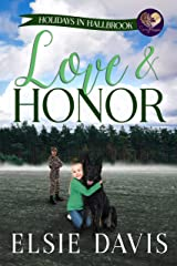 Love & Honor (Holidays in Hallbrook Book 7) Kindle Edition