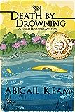 Death By Drowning : A Josiah Reynolds Mystery 2 (Josiah Reynolds Mysteries)