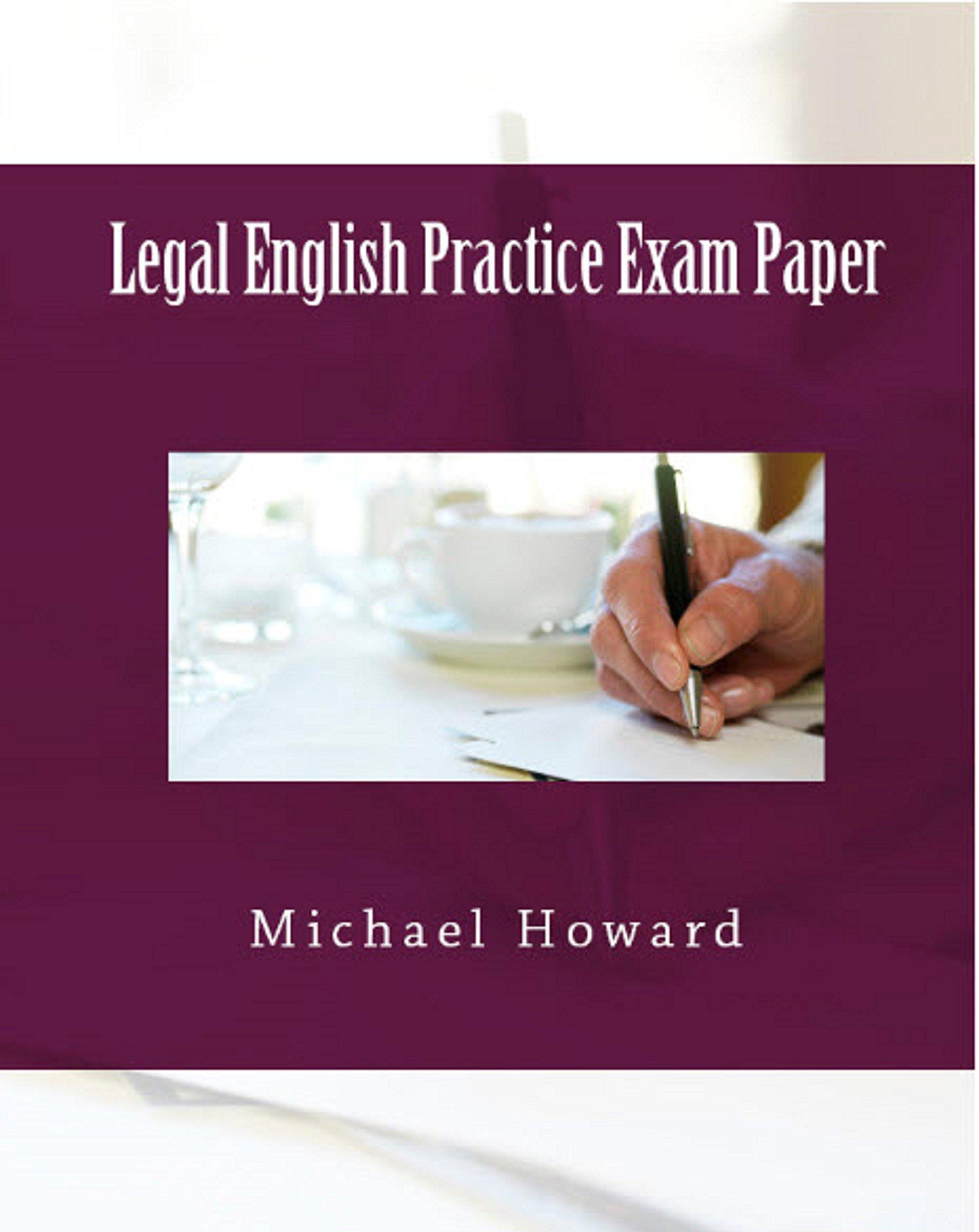Legal English Practice Exam Paper  English Edition