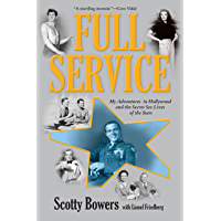 Full Service: My Adventures in Hollywood and the Secret Sex Lives of the Stars book cover