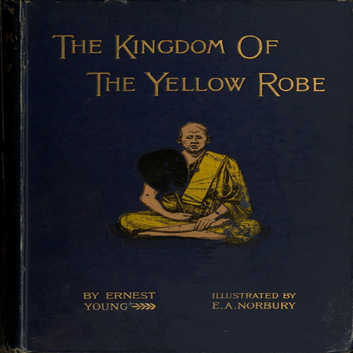 The Kingdom of the Yellow Robe (The Kingdom Of The Yellow Robe)