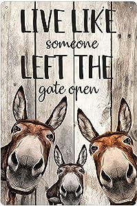 Farm Metal Sign Retro Three Donkeys Live Like Someone Left The Gate Open Farm Bathroom Garden Courtyard Bar Club Wall Decoration 12x16 Inches