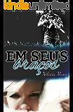 Em seus Braços - Série irmãos Campbells Livro 2 - Caleb (Portuguese Edition)
