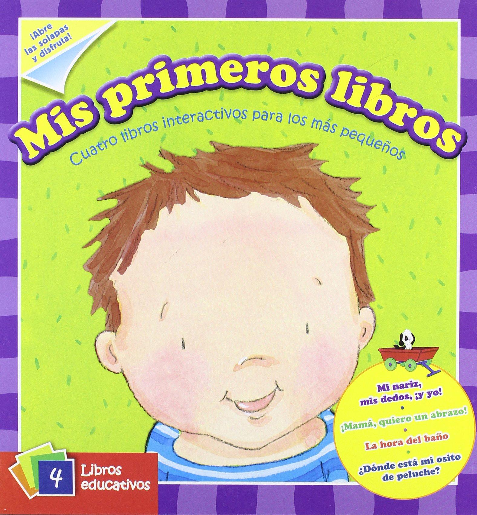 Mis primeros libros. Cuatro libros interactivos para los más pequeños: VV.AA.: 9788428535489: Amazon.com: Books