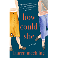 How Could She: A Novel book cover