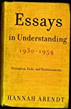 1930 1954 essay in understanding Essays in understanding by arendt, hannah and a great selection of similar used, new and collectible books available now at abebookscom.