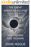 Great American Eclipse: Earthquake and Tsunami