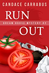 Run Out: Dream Horse Mystery #2: A humorous romantic mystery