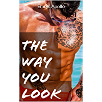 The Way You Look (English Edition)