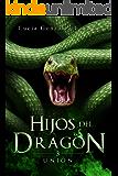 Hijos del dragón: Unión