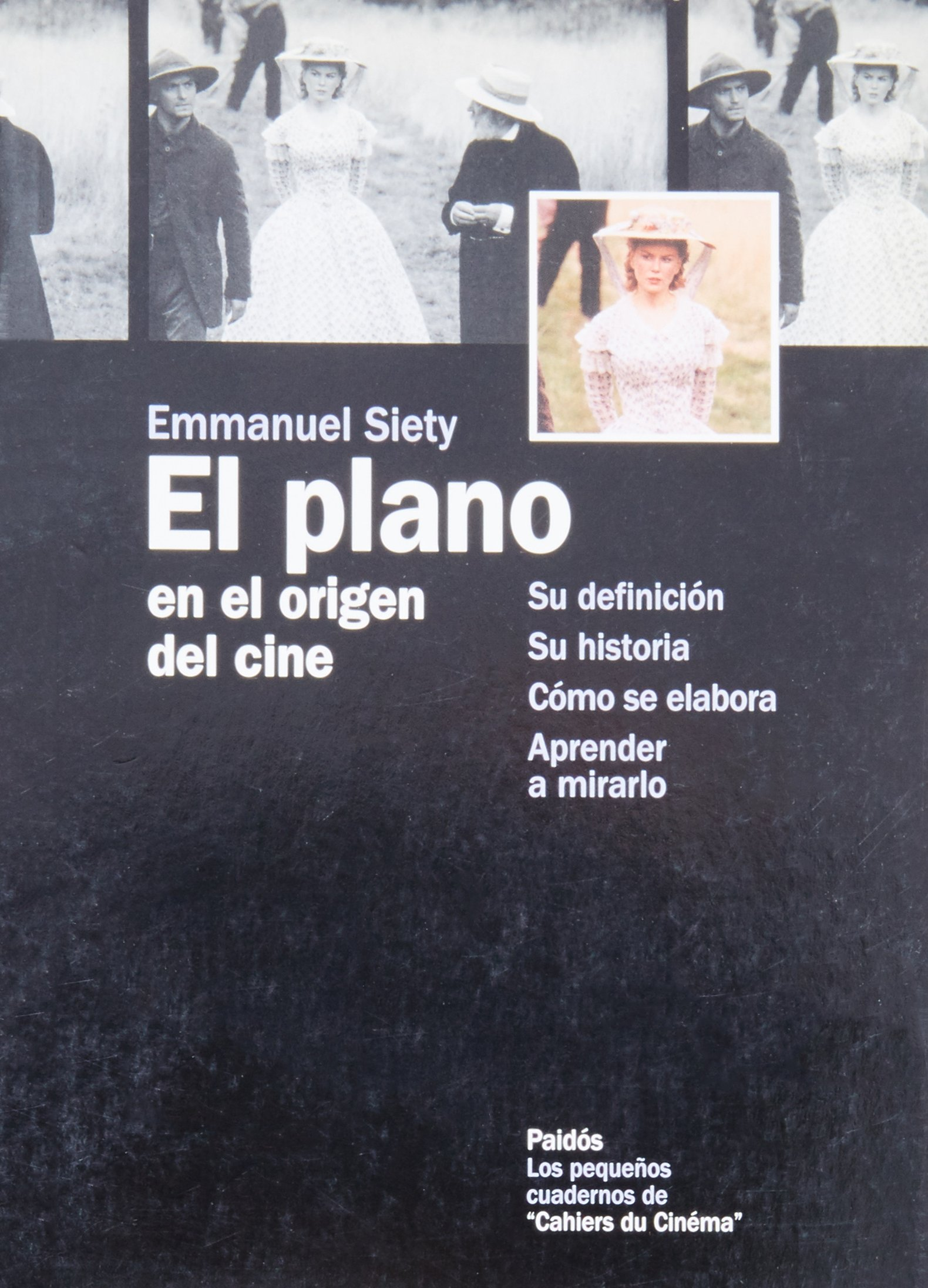 El plano en el origen del cine / The Plane at The Origin of Cinema (Spanish Edition) pdf epub