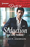 Seduction on His Terms (Billionaires and Babies Book 2642)