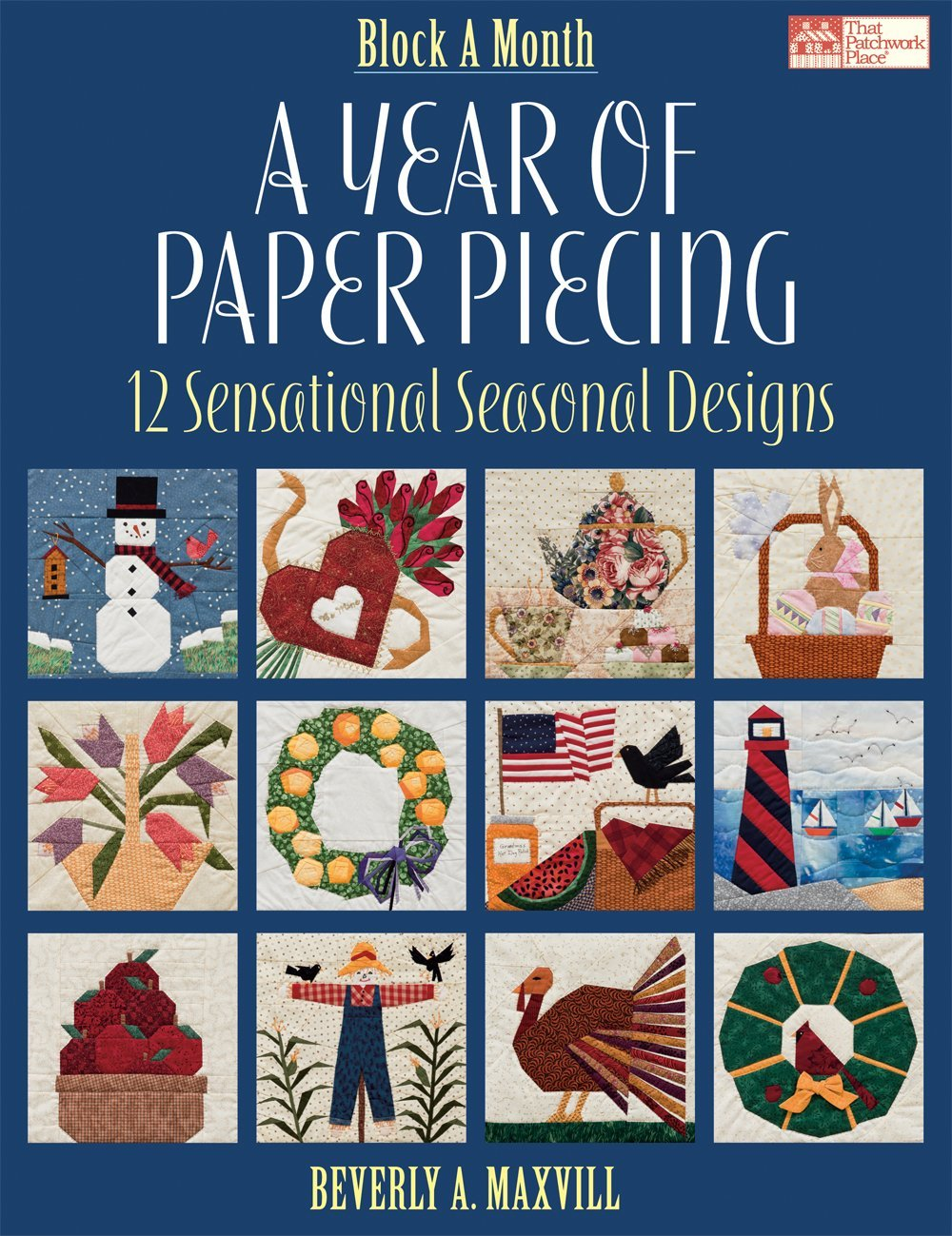 picture about Free Printable Paper Piecing Patterns for Quilting known as A Yr of Paper Piecing: 12 Sensational Seasonal Patterns
