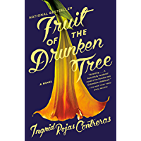 Fruit of the Drunken Tree: A Novel