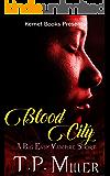Blood City: A Big Easy Vampire Short (A Big Easy Short Book 1)