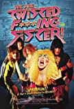 Twisted Sister - We are Twisted F***ing Sister! [DVD]