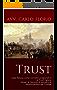 Trust: Dalla fiducia come concetto pregiuridico al Trust inglese Doveri e clausole di esonero di responsabilità del Trustee (www.avvocatoflorio.com)