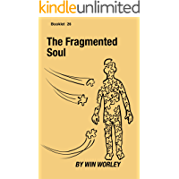 The Fragmented Soul (Booklet Book 26)