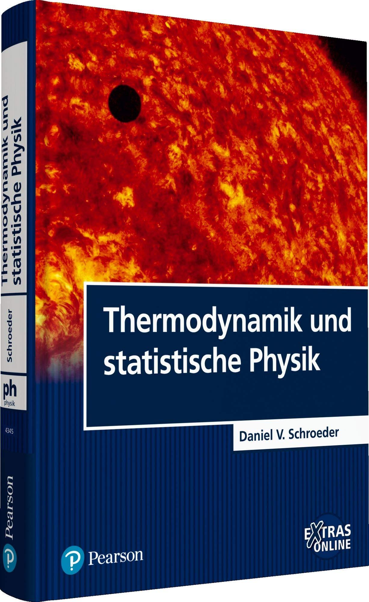 Thermodynamik und statistische Physik (Pearson Studium - Physik)