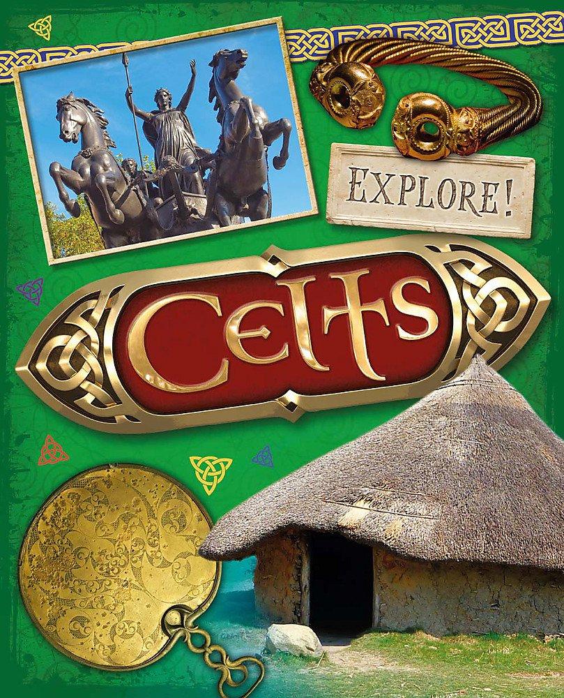 Download Explore!: Celts pdf