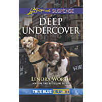 Deep Undercover (True Blue K-9 Unit Book 5)