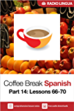 Coffee Break Spanish 14: Lessons 66-70 - Learn Spanish in your coffee break