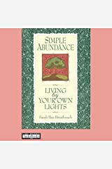 Simple Abundance: Living by Your Own Lights Audible Audiobook