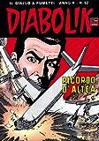 DIABOLIK (197): Ricordo d'Altea (Italian Edition)
