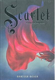 Scarlet: Crónicas Lunares # 2 (Spanish Edition) (Cronicas Lunares)