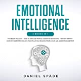Emotional Intelligence: 3 Books in 1: How to Analyze People, Cognitive Behavioral Therapy, Empath