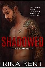 Shadowed: A Hitman Mafia Romance (Team Zero Book 4) Kindle Edition