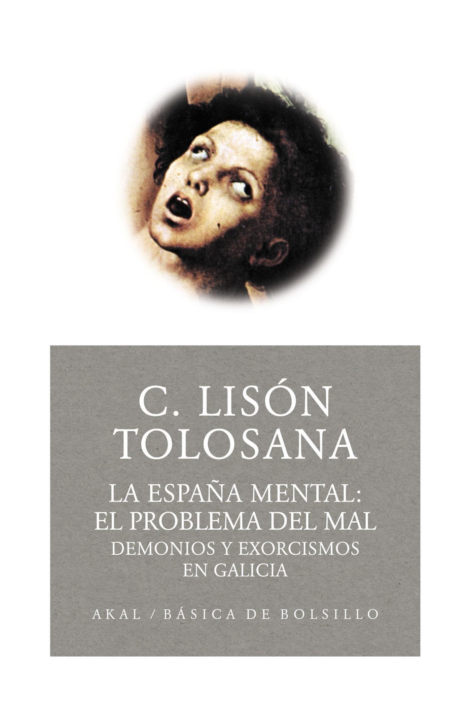 La España mental 2: el problema del mal: 94 Básica de Bolsillo: Amazon.es: Lisón Tolosana, Carmelo: Libros