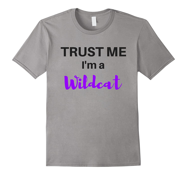 Trust Me-Im a Wildcat-Vaci